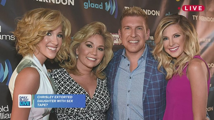 TMZ: Todd Chrisley daughter claims he extorted her over sex tape