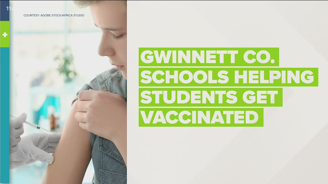 Gwinnett County Public Schools help students, families get vaccinated